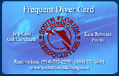 Get you Reward Card with South Florida Diving Headquarters